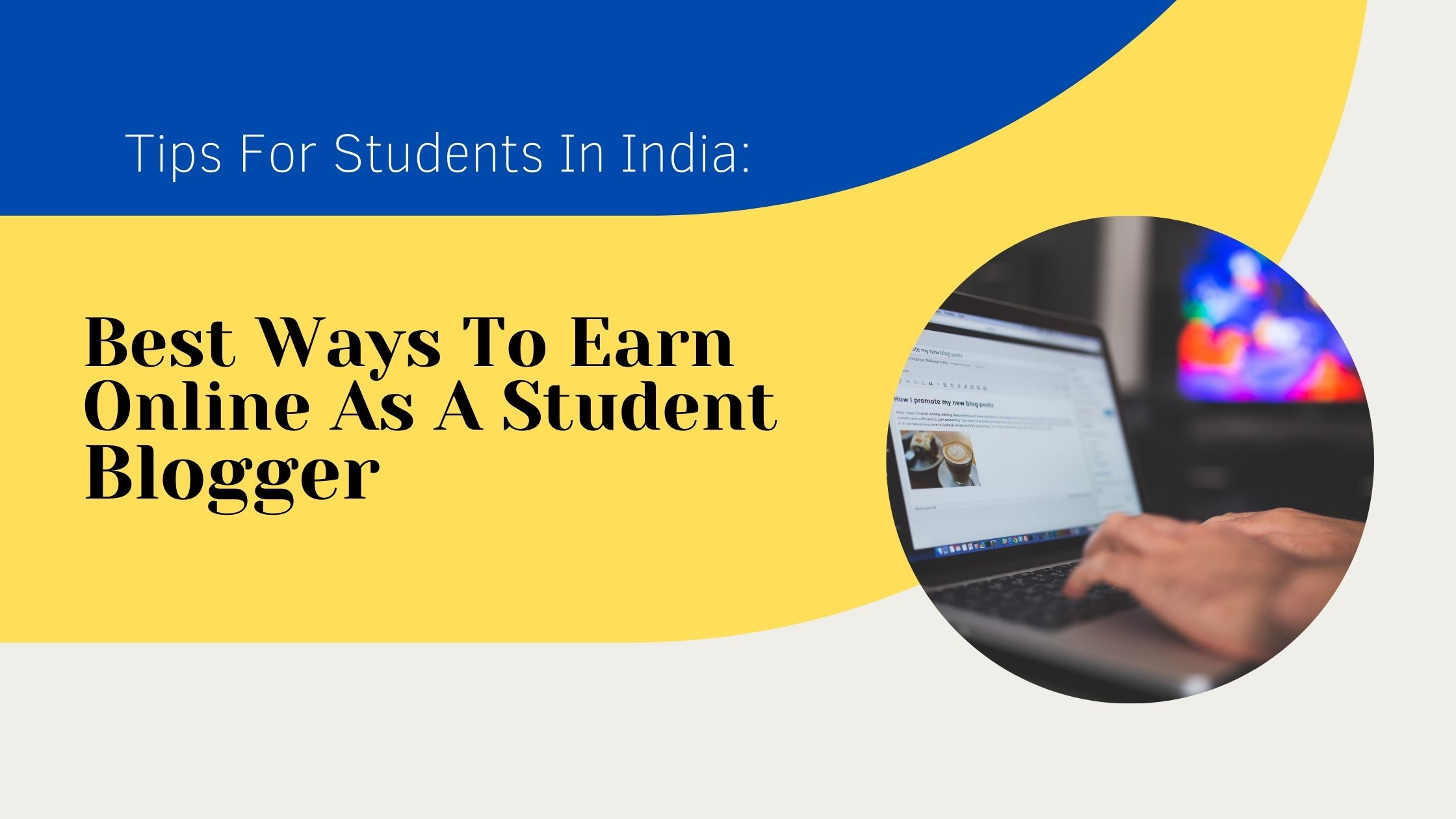 how-to-earn-online-as-a-student-in-india-blogging