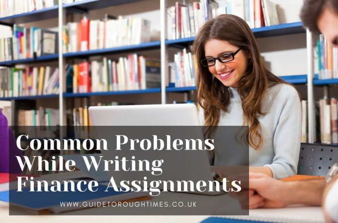 5 Problems Faced by Students While Writing a Finance Assignment